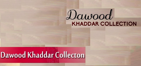 Dawood Khaddar Collection 2015